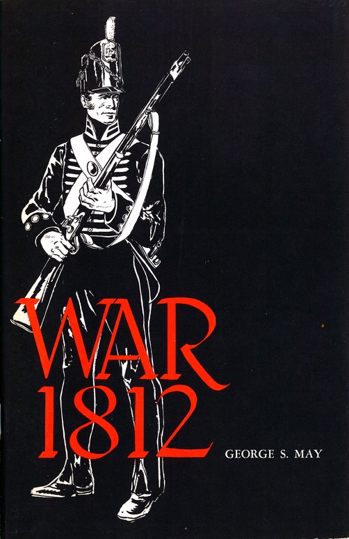 [War 1812 by George S. May]