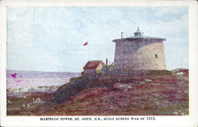 [Martello Tower, St. John, N.B., Built During War of 1812 postcard]